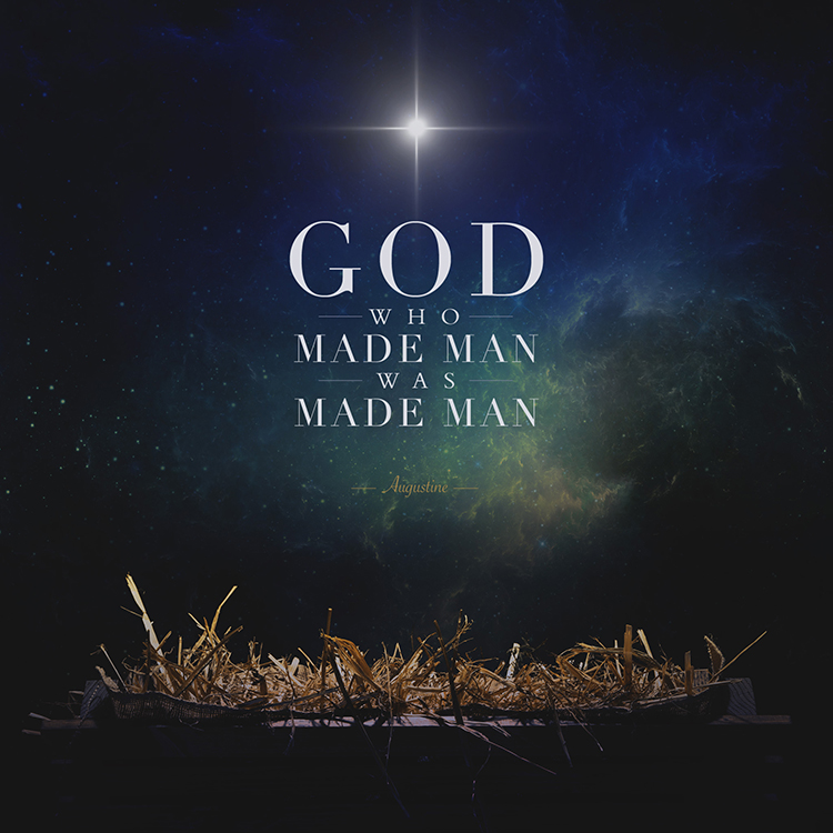 God who made man was made man